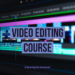 Video Editing Course in Bangalore by Swathy Sivakumaar