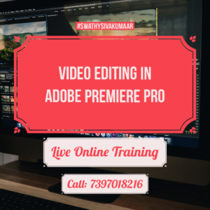Video Editing online training by swathy photography