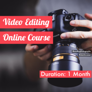 Online Video Editing Course by Swathy Photography/ Skecthcareer